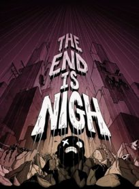 The End Is Nigh PC