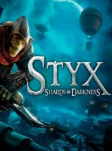 Styx Shards of Darkness PC